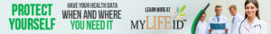MyLifeID - Healthcare - Protect yourself - Have your health data when and where you need it 468x60